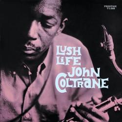 Lush Life (Colored Vinyl)