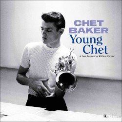Young Chet (3 LP Gatefold Box Set)
