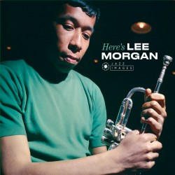Here´s Lee Morgan