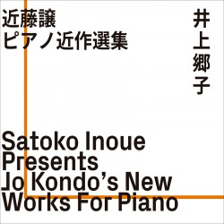Presents Jo Kondo´s New Works for Piano
