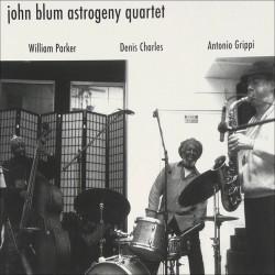 John Blum Astrogeny Quartet W/ William Parker