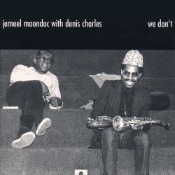 We Don´t With Denis Charles