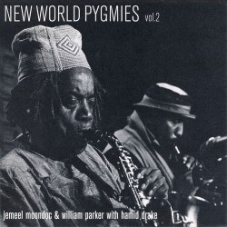New World Pygmies Vol. 2 W/ W. Parker & H. Drake
