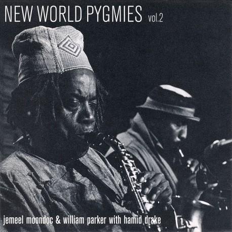 New World Pygmies Vol. 2 W/ W. Parker & H. Drake