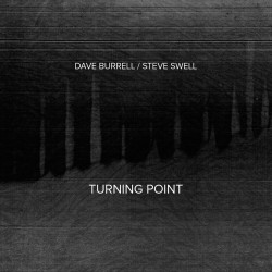 Turning Point w/ Steve Swell