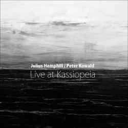 Live at Kassiopeia w/ Peter Kowald