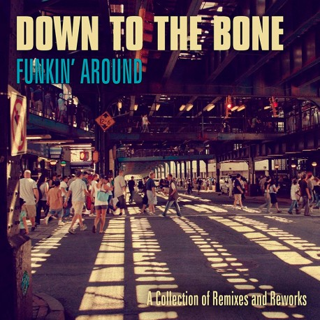 Funkin´ Around: A Collection of remixes & Reworks