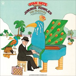 Stan Getz Presents J. Rowles: The Peacocks