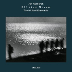 Garbarek/ Hilliard Ensemble: Officium Novum