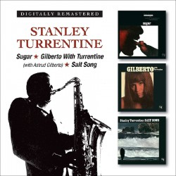 Sugar + Gilberto with Turrentine + Salt Song
