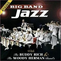 Big Band Jazz: Buddy Rich and Woody Herman Bands