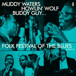 Folk Festival of the Blues (Recorded Live)