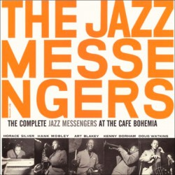 The Complete Jazz Messengers at the Cafe Bohemia
