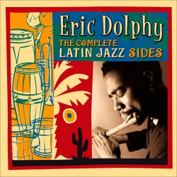 The Complete Latin Jazz Sides