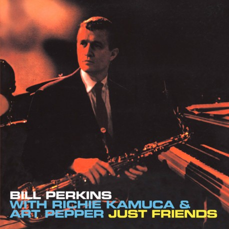 Just Friends with Richie Kamuca and Art Pepper