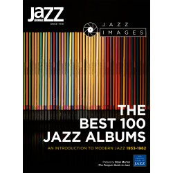 The Best 100 Jazz Albums of Modern Jazz 1953-1962