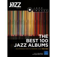 The Best 100 Jazz Albums of Modern Jazz 1953-1962