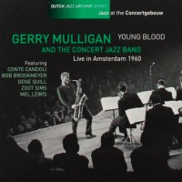 Young Blood - Live in Amsterdam 1960