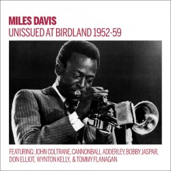 Unissued at Birdland 1952 - 59