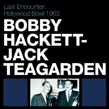 Last Encounter: Hollywood Bowl 1963