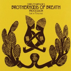 Brotherhood of Breath - Procession - Live at Toulo