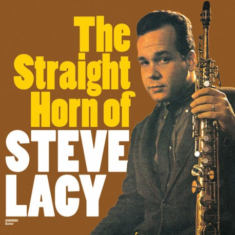 The Straight Horn of Steve Lacy
