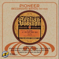 Pioneer Recording Bands 1917-1920