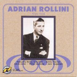 Adrian Rollini 1934-1938