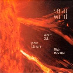 Solar Wind w/ Robert Dick & Miya Masaoka