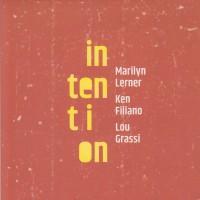 Intention w/ Ken Filiano & Lou Grassi