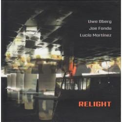 Relight w/ Joe Fonda & Lucia Martinez