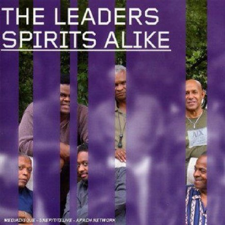 The Leaders: Spirits Alike