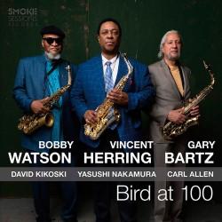 Bird at 100 w/Bobby Watson & Gary Bartz