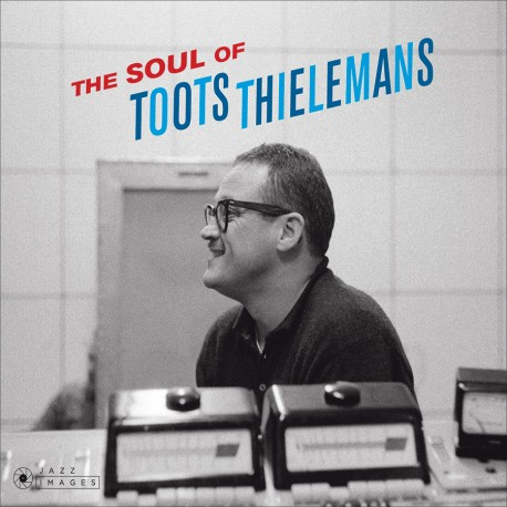 The Soul of Toots Thielemans