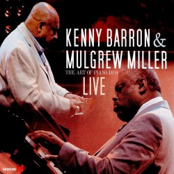 The Art of Piano Duo Live w/ Mulgrew Miller