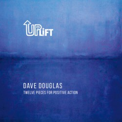 Uplift - Twelve Pieces For Positive Action