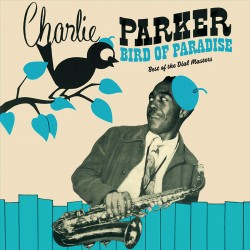 Bird of Paradise:Best of Dial Masters - Colored LP