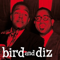 Bird & Diz w/ Dizzy Gillespie (Colored Vinyl)