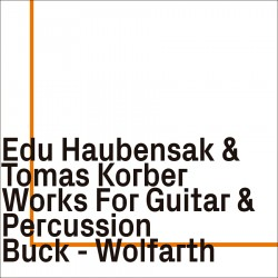 Works for Guitar & Percussion by Buck-Wolfarth
