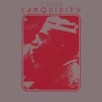 Lanquidity (180 Gram Vinyl)