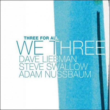 Three for All: We Three