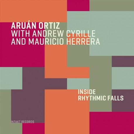 Inside Rhythmic Falls W/Andrew Cyrille
