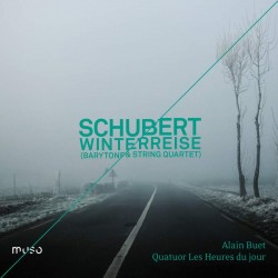 Schubert Winterreise - Quatuor Les Heures du Jour