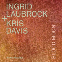 Blood Moon w/ Kris Davis