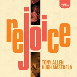 Rejoice w/ Hugh Masekela