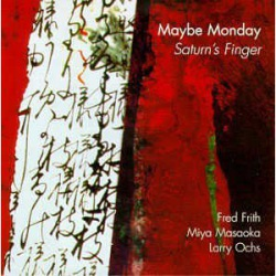 Maybe Monday: Saturn`S Finger