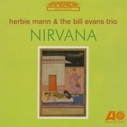 With the Bill Evans Trio - Nirvana