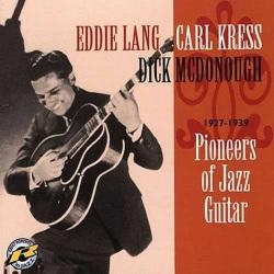 Pioneers of Jazz Guitar 1927-1939