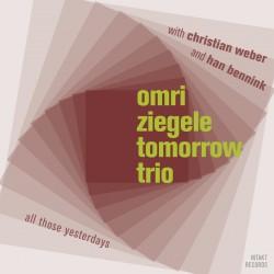 Tomorrow Trio - All those Yesterdays