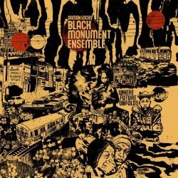 Where Future Unfolds - Black Monument Ensemble